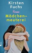 Cover-Bild zu Fuchs, Kirsten: Mädchenmeuterei