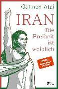 Cover-Bild zu Atai, Golineh: Iran - die Freiheit ist weiblich