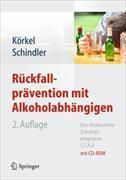 Cover-Bild zu Rückfallprävention mit Alkoholabhängigen von Körkel, Joachim