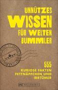 Cover-Bild zu Unnützes Wissen für Weltenbummler von Viedebantt, Klaus
