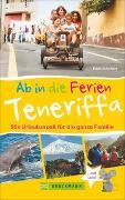 Cover-Bild zu Ab in die Ferien - Teneriffa von Schubert, Edda