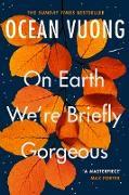 Cover-Bild zu Vuong, Ocean: On Earth We're Briefly Gorgeous (eBook)