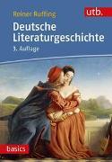 Cover-Bild zu Ruffing, Reiner: Deutsche Literaturgeschichte