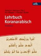 Cover-Bild zu Amirpur, Katajun: Lehrbuch Koranarabisch