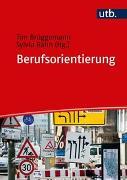 Cover-Bild zu Brüggemann, Tim (Hrsg.): Berufsorientierung