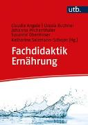 Cover-Bild zu Angele, Claudia: Fachdidaktik Ernährung