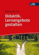 Cover-Bild zu Kerres, Michael: Didaktik. Lernangebote gestalten