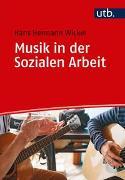 Cover-Bild zu Wickel, Hans Hermann: Musik in der Sozialen Arbeit
