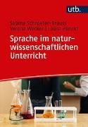 Cover-Bild zu Schroeter-Brauss, Sabina: Sprache im naturwissenschaftlichen Unterricht