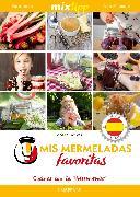 Cover-Bild zu Tomicek, Andrea: MIXtipp: Mis Mermeladas favoritas (español) (eBook)