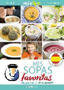 Cover-Bild zu Watermann, Antje (Hrsg.): MIXtipp: Mis Sopas favoritas (español) (eBook)