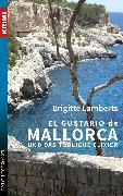 Cover-Bild zu Lamberts, Brigitte: El Gustario de Mallorca und das tödliche Elixier (eBook)