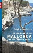 Cover-Bild zu Lamberts, Brigitte: El Gustario de Mallorca und das tödliche Elixier
