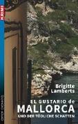 Cover-Bild zu Lamberts, Brigitte: El Gustario de Mallorca und der tödliche Schatten