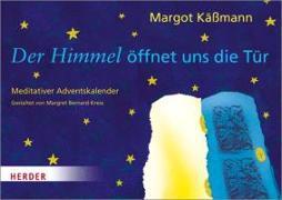 Cover-Bild zu Käßmann, Margot: Der Himmel öffnet uns die Tür