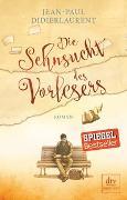 Cover-Bild zu Didierlaurent, Jean-Paul: Die Sehnsucht des Vorlesers