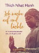 Cover-Bild zu Thich Nhat Hanh: Ich wache auf und lächle