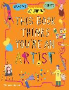 Cover-Bild zu Russell, Harriet: This Book Thinks You're an Artist