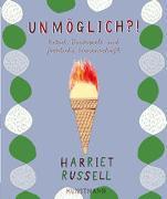 Cover-Bild zu Russell, Harriet: Unmöglich?!