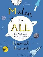 Cover-Bild zu Russell, Harriet: Malen im All