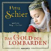 Cover-Bild zu Das Gold des Lombarden (ungekürzt) (Audio Download) von Schier, Petra
