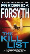 Cover-Bild zu Forsyth, Frederick: The Kill List