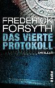 Cover-Bild zu Forsyth, Frederick: Das vierte Protokoll