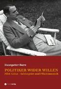 Cover-Bild zu Politiker wider Willen von Born, Hanspeter