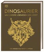 Cover-Bild zu Dinosaurier und andere Lebewesen der Urzeit von Matthiesen, Stephan (Übers.)