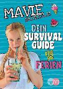 Cover-Bild zu Dein Survival Guide für die Ferien von Mavie Noelle