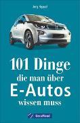 Cover-Bild zu 101 Dinge, die man über E-Autos wissen muss von Rippel, Jörg