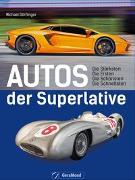 Cover-Bild zu Autos der Superlative von Dörflinger, Michael