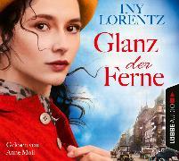 Cover-Bild zu Glanz der Ferne von Lorentz, Iny