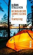 Cover-Bild zu Gebrauchsanweisung fürs Camping von Staschen, Björn