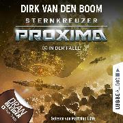 Cover-Bild zu In der Falle - Sternkreuzer Proxima, Folge 5 (Ungekürzt) (Audio Download) von Boom, Dirk van den