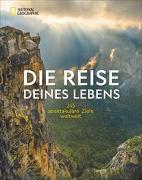 Cover-Bild zu Die Reise deines Lebens von Geographic, National