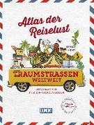 Cover-Bild zu Atlas der Reiselust Traumstraßen weltweit von Gloaguen, Philippe