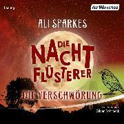 Cover-Bild zu Die Nachtflüsterer - Die Verschwörung (Audio Download) von Sparkes, Ali