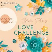 Cover-Bild zu Love Challenge - KISS, LOVE & HEART-Trilogie, (Gekürzte Lesung) (Audio Download) von Hoang, Helen