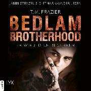 Cover-Bild zu Er wird dich begehren - Bedlam Brotherhood, Teil 3 (Ungekürzt) (Audio Download) von Frazier, T. M.