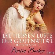 Cover-Bild zu Die heißen Lüste der Grafenwitwe: Erotische Novelle (Audio Download) von Bocker, Britta