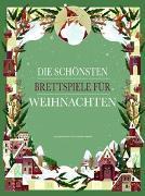 Cover-Bild zu Die schönsten Brettspiele für Weihnachten von Bordin, Claudia (Illustr.)