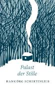 Cover-Bild zu Palast der Stille von Schertenleib, Hansjörg