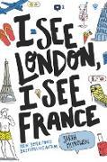Cover-Bild zu Mlynowski, Sarah: I See London, I See France