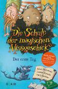 Cover-Bild zu Mlynowski, Sarah: Die Schule der magischen Missgeschicke - Der erste Tag