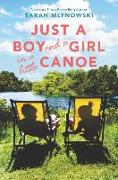 Cover-Bild zu Mlynowski, Sarah: Just a Boy and a Girl in a Little Canoe