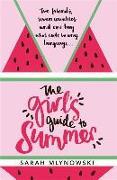 Cover-Bild zu Mlynowski, Sarah: The Girl's Guide to Summer