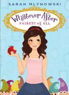 Cover-Bild zu Mlynowski, Sarah: Fairest of All
