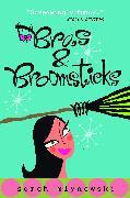 Cover-Bild zu Mlynowski, Sarah: Bras & Broomsticks