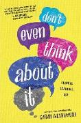 Cover-Bild zu Mlynowski, Sarah: Don't Even Think about It